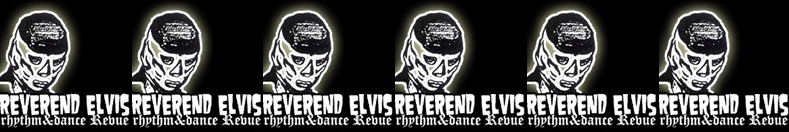 Reverend Elvis myspace7ggr